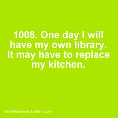 Maybe, I love to cook just as much, it might just have to take over my bedroom, I can sleep in a chair no problem!