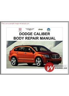 Dodge caliber 2007 service manual cd3 pdf download this manual has dodge caliber body repair manual pdf download this manual has detailed illustrations as well as sciox Gallery
