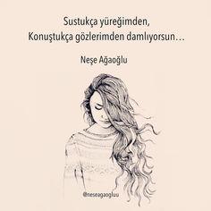 Sustukça yüreğimden, Konuştukça gözlerimden damlıyorsun.   - Neşe Ağaoğlu   (Kaynak: Instagram - neseagaogluu)   #sözler #anlamlısözler #güzelsözler #manalısözler #özlüsözler #alıntı #alıntılar #alıntıdır #alıntısözler #şiir #edebiyat