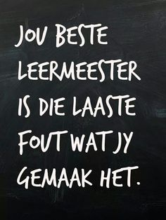 Leermeester Afrikaanse Quotes, Love And Marriage, Happy Quotes, Qoutes, Poems, Sayings, Postcards, Happiness, Tags