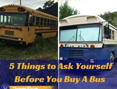 Thinking About Converting A School Bus? Here are 5 Things to Consider Before You Buy                                                                                                                                                                                 More