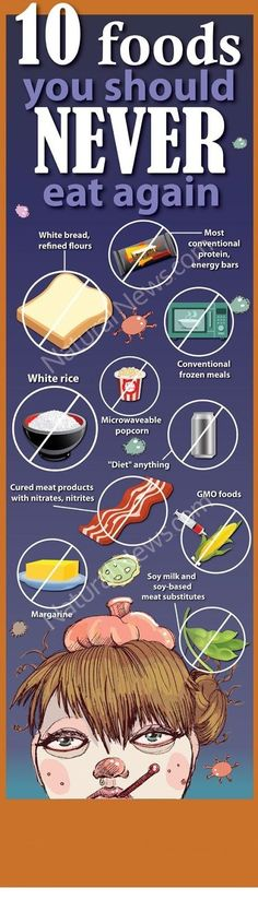 Foods you should never eat again