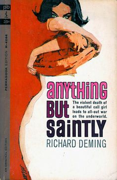 Anything But Saintly by Richard Deming
