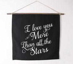 Inexpensive Wall Art Alternative: 10 Pennants and Banners for Kids Rooms Love You More Than, I Love You, My Love, Inexpensive Wall Art, Chalkboard Typography, Hanging Banner, Makeup Room Decor, White Ink, Screen Printing