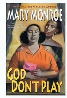 God Don't Play by Mary Monroe -Hardcover ** Free Shipping in the US ** $5.24