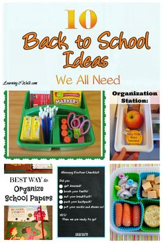 10 Back To School Ideas we all need : back to school organization and school lunch ideas