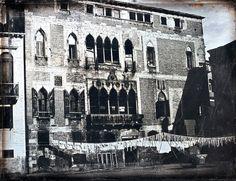 John Ruskin and Le Cavalier Iller. Venice. Palazzo Gritti-Badoer with Laundry, c.1846-1852. Half-plate daguerreotype.