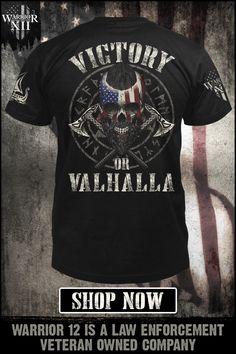 It is better to die in battle with honor than to live as a coward. Victory or Valhalla - Get yours now. Warrior 12 is a law enforcement veteran-owned company. Warriors Shirt, Tee Shirts, Cool Shirts, Viking Quotes, Viking Shirt, Warrior Quotes, Viking Warrior, Viking Tattoos, Badass Quotes