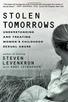 Bestseller Books Online Stolen Tomorrows: Understanding and Treating Women's Childhood Sexual Abuse Steven Levenkron $13.76  - http://www.ebooknetworking.net/books_detail-0393332012.html