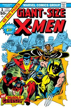 All-New All-Different Before It Was Cool: A Celebration of 'Giant-Size X-Men' #1