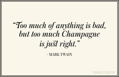 Best Champagne Quotes - Quotes About Champagne Great Quotes, Quotes To Live By, Funny Quotes, Inspirational Quotes, Quotes Quotes, Food Quotes, Amazing Quotes, Quotable Quotes, Qoutes