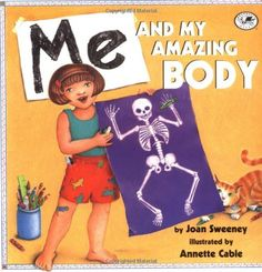 "Me and My Amazing Body by Joan Sweeney | Literature Connection for ""Me and My World."" #TCI"