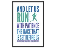 Bible Print / Scripture Poster / Christian - Let us Run with Patience The Race - 13x19 Art Print. $14.00, via Etsy.