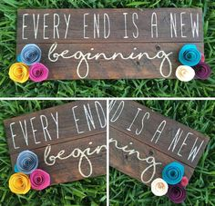 Every End is a New Beginning Wood Sign w/Paper by FenceandFancy