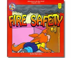 Fire Safety by Pati Myers Gross, Tom Gibson (Illustrator). Fire Safety books for children. Fire Safety For Kids, Fire Safety Tips, Tom Gibson, Teaching Safety, Thematic Units, Community Helpers, Health And Safety, Story Time, Children's Books