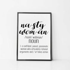 Items similar to Nasty Woman Definition Print - Feminist Poster - Women's Rights are Human Rights Print - Feminist Print - Women's March - Feminism Poster on Etsy Feminism Poster, Women Poster, Small Canvas, Memorial Gifts, Definitions, Quotes To Live By, Woman, Prints, Etsy