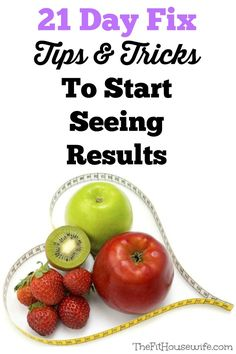 21 Day Fix Tips and Tricks to Start Seeing Results