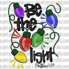 Christmas Be the Light Matthew 5 14 Ready to Press Sublimation Transfer Christmas Rock, Christmas Signs, Homemade Christmas, Christmas Projects, All Things Christmas, Christmas Holidays, Christmas Decorations, Christmas Ornaments, Xmas
