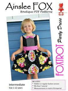 Ainslee Fox Foxtrot Party Dress size 1 to 12 years girl sewing pattern PDF hidden button tab collar bonus mo moustache bow tutorial by ainsleefox on Etsy https://www.etsy.com/listing/164694982/ainslee-fox-foxtrot-party-dress-size-1