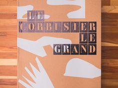 Le Corbusier Le Grand   Edição DELUXE (2008)
