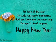 Funny New Year Messages, New Year Wishes Funny, New Year Wishes Quotes, Happy New Year Message, Wishes For Friends, Happy New Year Images, Happy New Year Greetings, New Year Love Quotes, Quotes About New Year