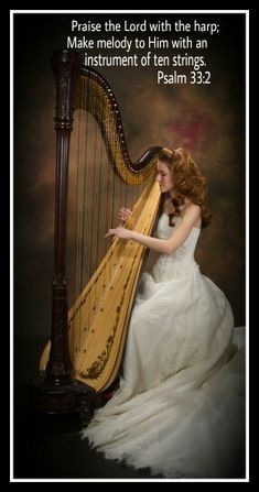 Psalm Praise The Lord with the harp.make melody to Him. ~ I love the harp. Praise The Lords, Praise And Worship, Praise God, Scripture Verses, Bible Scriptures, Bible Quotes, Psalm 33, Bride Of Christ, Lord And Savior