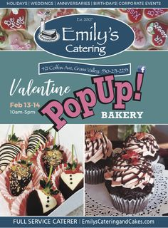 Emily's Catering Valentine Pop Up Bakery, Feb 13 & Grass Valley Mothers Day May, Holiday Pops, City Events, Grass Valley, Nevada City, Feb 13, Catering Services, Food Truck, Corporate Events