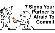 Is it possible that your partner hasn't outgrown their fears about commitment yet? Here are 7 signs your partner is afraid to commit. Commitment Quotes, Afraid Of Commitment, Relationship Advice, Relationships, I'm Afraid, Novels, Feelings, Signs, Board