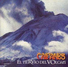 Caifanes. El nervio del volcan.