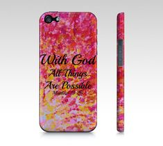 With God All Things are Possible Choose iPhone 4 4S by EbiEmporium, $40.00 Jesus Christ Religious Bible Verse Christian Quote iPhone Case Word of God