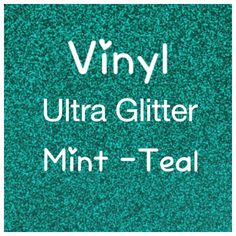 Glitter Adhesive Craft Vinyl, Ultra Mint, Teal/Turquoise, Glitter, 2 Mil, Glitter Vinyl, Decal, Scrapbooking, DIY Wedding Decor, Sign Vinyl by LiveLaughLoveOcean on Etsy