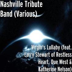 Virgin's Lullaby (feat. Larry Stewart of Restless Heart, Due West & Katherine Nelson)   Nashville Tribute Band #Christmas #gospel #music