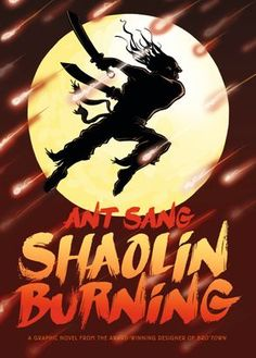 From the award-winning designer of bro'Town In ancient China, martial arts have been outlawed. When the Qing Emperor's army attacks the dissident monks of t. Children's Book Awards, Abc For Kids, Meeting New Friends, Books For Teens, Ancient China, Revenge, Vows, Martial Arts, Comic Art