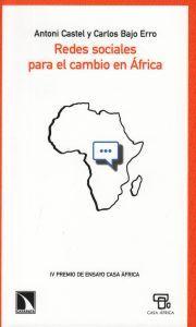 Redes sociales para el cambio en África / Antoni Castel y Carlos Bajo Erro