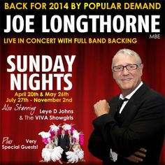 Joe Longthorne Live in Concert - Easter Sunday @ VIVA Blackpool (3 Church Street, Blackpool, FY1 1HJ, United Kingdom)....On Sunday April 20, 2014 From 19:30 - 22:30....Joe Longthorne performing with his live band at VIVA Blackpool in an Easter Sunday special. Also featuring host Leye D Johns, The VIVA Showgirls and special guests!....Artists: Joe Longthorne, Leye D Johns, VIVA Showgirls....Price: Tickets from: £15.90....Category: Live Music   Gig....