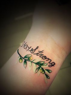 MY tattoo. June 27 Stay is written in my son's handwriting and strong is in my daughter's. The olive branch is for peace. Tattoo by Remy at Generation Ink in Houston TX. Wrist Tattoos, New Tattoos, I Tattoo, Tatoos, Tattoo Quotes, Tattoo Stay Strong, Olive Branch Tattoo, Neck Lift, Aesthetic Videos