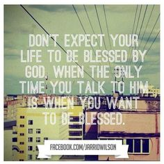 Photo by Quotes(apostolic_quotes): Talk to God daily! #expect #life #b... | iPhoneogram