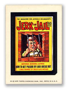 Topps Wacky Packages  13th Series 1975 JERK IN JAIL
