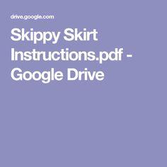 Skippy Skirt Instructions.pdf - Google Drive