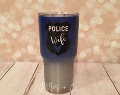 Police Wife Shield Powder Coated Yeti-Style Tumbler / wifey / Police Wife / Custom Yeti-Style Tumbler / Personalized Cup / HOGG by GlitterandCoGifts on Etsy Police Officer Girlfriend, Sheriff Deputy Wife, Cop Wife, Police Wife Life, Law Enforcement Wife, Police Officer Requirements, Custom Yeti, Police Humor, Thin Blue Lines