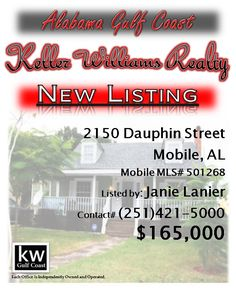 2150 Dauphin Street, Mobile, AL...MLS# 501268...$165,000...3 Bedroom, 2 Bath...Very Easy To Show! Someone Available At Home Monday, Saturday, And Sunday. Relocating Sellers Are Working With Bank Of America On Short Sale/Deed In Lieu Of Foreclosure. Very Motivated Seller. Bring All Offers. Would Make Great Attorney's Office, Doctor, Or CPA. Call Janie Rowell Lanier Today at 251-421-5000 For A Personal Showing. Possible Detached Apt. Studio On Property.