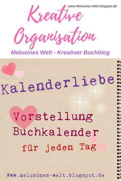 Klick auf das Bild, um die Organisation des Buchkalenders mit Post-its und To do Listen! www.Melusines-Welt.blogspot.de