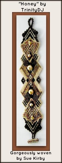 New bracelet design - now available as direct download and/or kit. Please follow this link for more info http://cart.javallebeads.com/Honey-Brick-Stitch-Pattern-p/td057.htm
