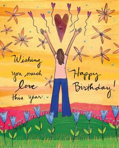 The card reads: Wishing You much love This card is 5 by 7 and fits perfectly into a standard frame. Happy Birthday Hippie, Happy Birthday Spiritual, Happy Birthday Beautiful, Happy Birthday Signs, Happy Birthday With Love, Guy Birthday, Birthday Gifs, Birthday Stuff, Happy Birthday Wishes Cards