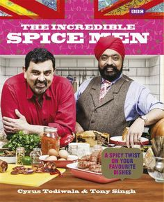 The Incredible Spice Men by Cyrus Todiwala & Tony Singh is packed with delicious, everyday recipes accompanied by Cyrus and Tony's top tips and favourite spices. The Incredible Spice Men will demystify the contents of your spice rack, and open your everyday cooking up to a world of exciting new flavours.