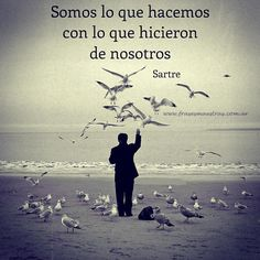 Sartre Frases, Beautiful Poetry, Heart Quotes, Out Loud, Poetry Quotes, Karma, Attitude, Coaching, Spirituality