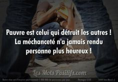 Méchanceté The Words, Pretty Words, Loneliness, So True, Regrets, Facts, Messages, Teaching, Thoughts