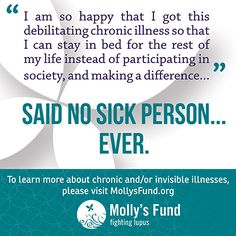 Those who suffer with chronic illnesses did not choose to be sick. They are not lazy, not crazy. They have debilitating pain, utter exhaustion, etc. and are trying to get by, one day at a time. Fibromyalgia Pain, Chronic Migraines, Chronic Illness, Chronic Pain, Endometriosis, Severe Migraine, Lupus Awareness, Psoriatic Arthritis, Chronic Fatigue Syndrome
