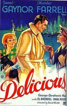 Delicious. Janet Gaynor, Charles Farrell, Virginia Cherrill, Olive Tell. Directed by David Butler. Fox Film Corp. 1931