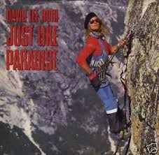 "David Lee Roth - Just like Paradise Form ""Skyscraper"""